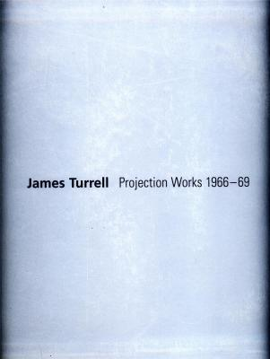 james-turrell-projection-works-1966-1969-
