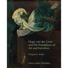 hugo-van-der-goes-and-the-procedures-of-art-and-salvation-
