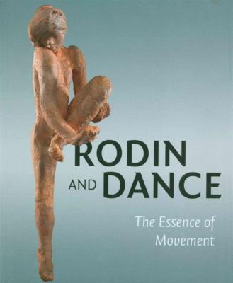 rodin-and-dance-the-essence-of-movement