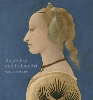 roger-fry-and-italian-art