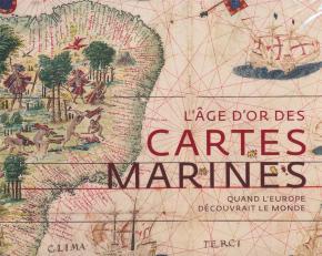 l-age-d-or-des-cartes-marines-quand-l-europe-decouvrait-le-monde