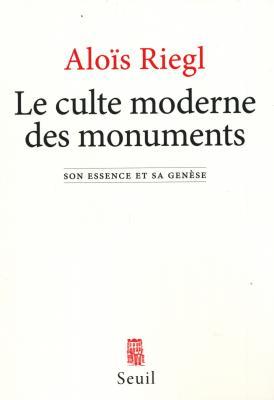 le-culte-moderne-des-monuments-son-essence-et-sa-genEse