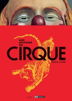 une-histoire-du-cirque