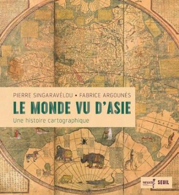 le-monde-vu-d-asie-une-histoire-cartographique