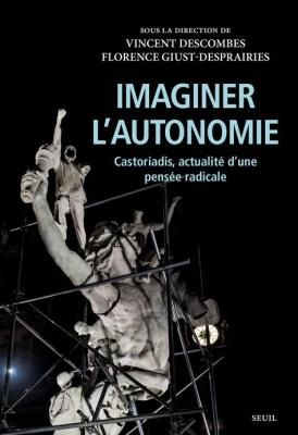 imaginer-l-autonomie-castoriadis-actualitE-d-une-pensEe-radicale