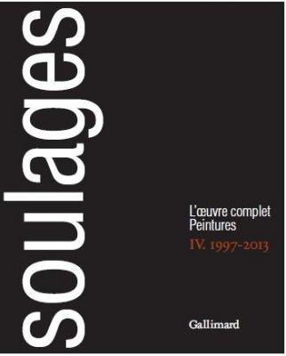 soulages-l-oeuvre-complet-peintures-tome-iv-1997-2013