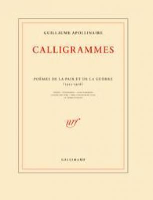 calligrammes-poEmes-de-la-paix-et-de-la-guerre-1913-1916-