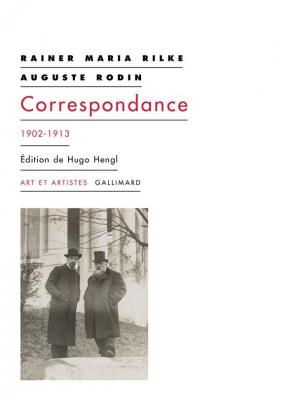 rainer-maria-rilke-auguste-rodin-correspondance-1902-1913-