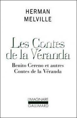 les-contes-de-la-vEranda-benito-cereno-et-autres-contes-de-la-vEranda