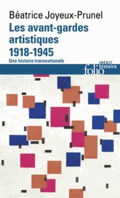 les-avant-gardes-artistiques-1918-1945-une-histoire-transnationale