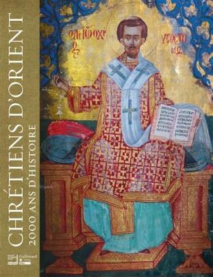 chrEtiens-d-orient-2000-ans-d-histoire
