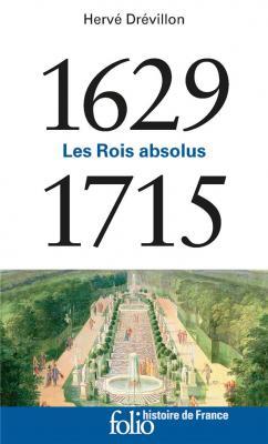 les-rois-absolus-1629-1715