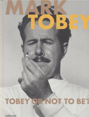 mark-tobey-tobey-or-not-to-be-