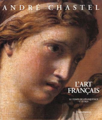 l-art-francais-t5-le-temps-de-l-eloquence-1775-1825