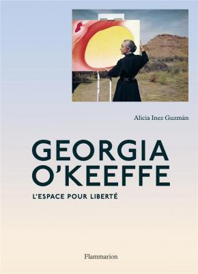 georgia-o-keeffe-l-espace-pour-libertE
