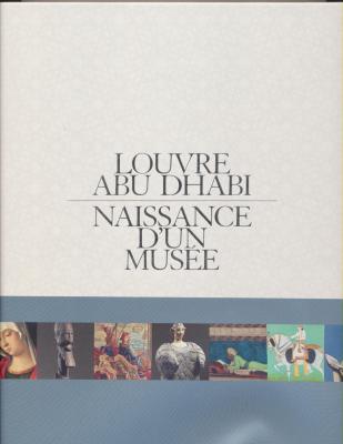 louvre-abu-dhabi-francais-naissance-d-un-musee