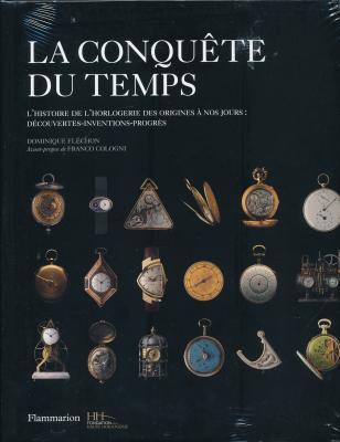 la-conquEte-du-temps-l-histoire-de-l-horlogerie-des-origines-À-nos-jours-dEcouvertes-inventions