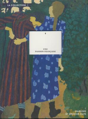 une-passion-francaise-la-collection-marlene-et-spencer-hays