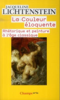 la-couleur-Eloquente-rhEtorique-et-peinture-À-l-Âge-classique-