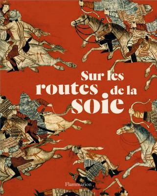 sur-les-routes-de-la-soie-peuples-cultures-paysages