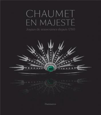 chaumet-en-majestE-joyaux-de-souveraines-depuis-1780