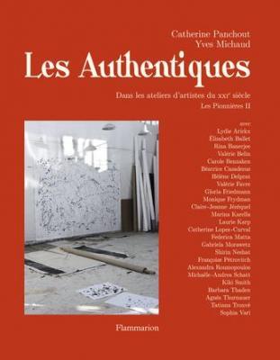 les-pionnieres-ii-les-authentiques-dans-les-ateliers-d-artistes-du-xxie-siEcle