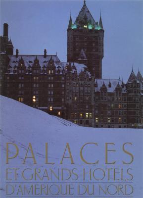 palaces-et-grands-hotels-d-amerique-du-nord-