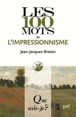 les-100-mots-de-l-impressionnisme