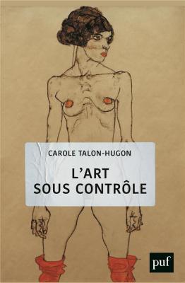 l-art-sous-contrOle-nouvel-agenda-sociEtal-et-censures-militantes