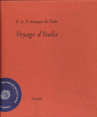 donatien-alphonse-francois-marquis-de-sade-voyage-d-italie-