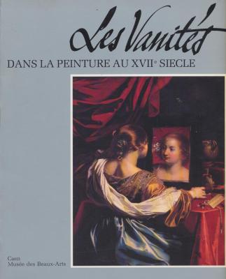les-vanites-dans-la-peinture-au-17eme-siecle-