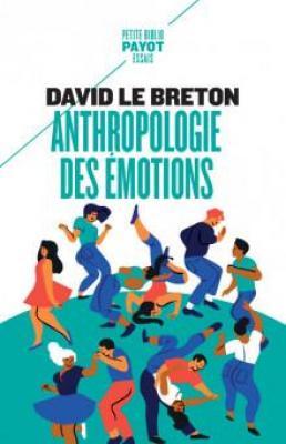 anthropologie-des-emotions-etre-affectivement-au-monde
