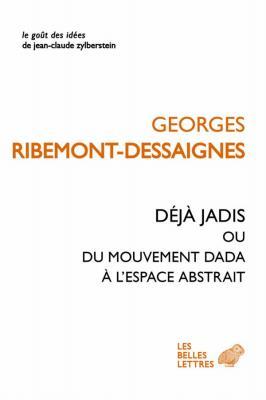 dEja-jadis-ou-du-mouvement-dada-À-l-espace-abstrait