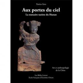 aux-portes-du-ciel-la-statuaire-taoIste-du-hunan-art-et-anthropologie-de-la-chine