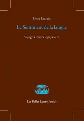 le-sentiment-de-la-langue-voyage-À-travers-le-pays-latin