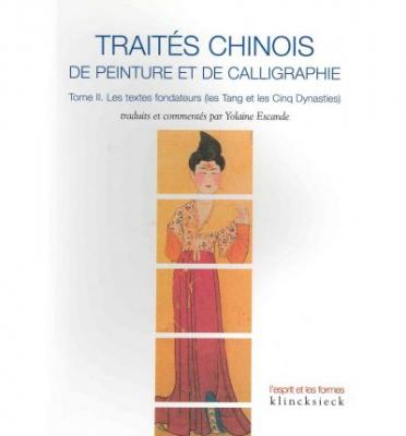 traitEs-chinois-de-peinture-et-de-calligraphie-tome-2-les-textes-fondateurs