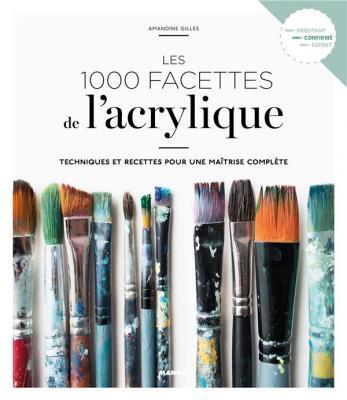 les-1000-facettes-de-l-acrylique
