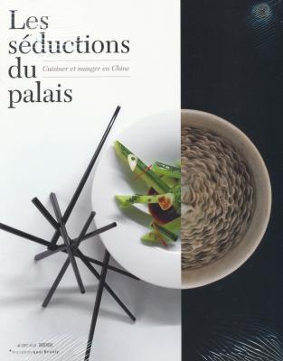 les-seductions-du-palais-cuisiner-et-manger-en-chine