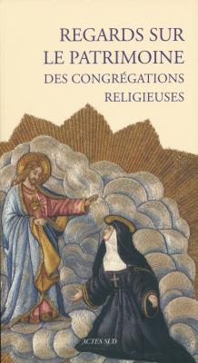 regards-sur-le-patrimoine-des-congregations-religieuses