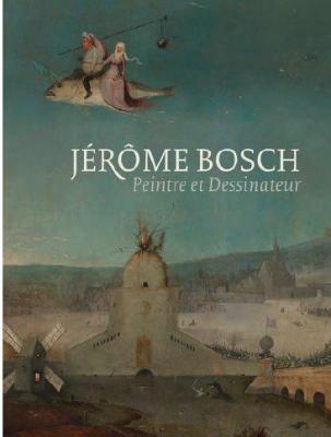jErOme-bosch-peintre-et-dessinateur-catalogue-raisonnE