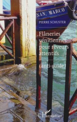 flÂneries-vEnitiennes-pour-rEveurs-attentifs-anti-guide-