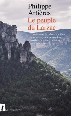 le-peuple-du-larzac-une-histoire-de-crÂnes-sorciEres-croisEs-paysans-prisonniers-sodlats-