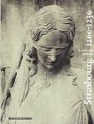 strasbourg-1200-1230-la-rEvolution-gothique-