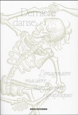 derniEre-danse-l-imaginaire-macabre-dans-les-arts-graphiques