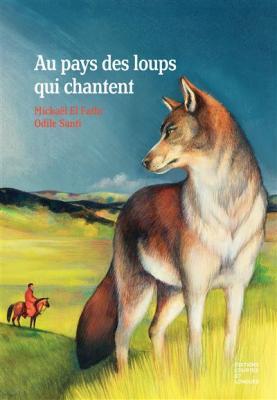 au-pays-des-loups-qui-chantent