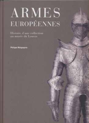 armes-europEennes-histoire-d-une-collection-au-musEe-du-louvre