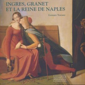 ingres-granet-et-la-reine-de-naples