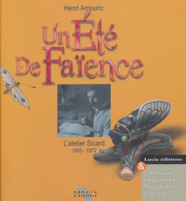 un-ete-de-faience-l-atelier-sicard-1895-1972