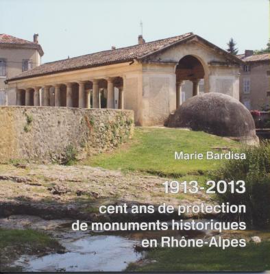 1913-2013-cent-ans-de-protection-de-monuments-historiques-en-rhOne-alpes