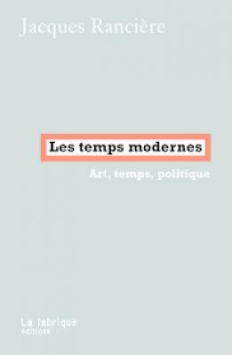 les-temps-modernes-art-temps-politique